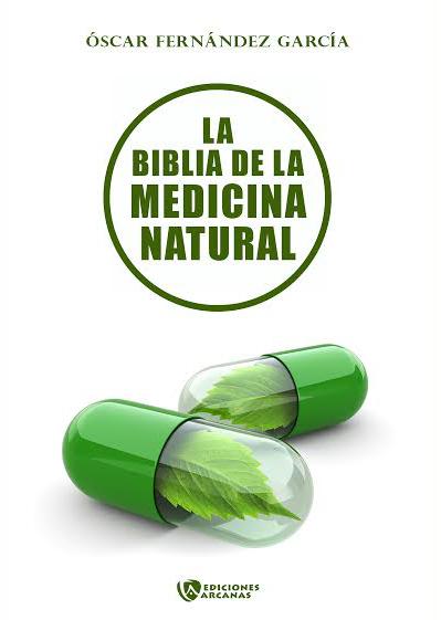 La biblia de la medicina natural