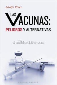 las_vacunas_peligros_y_alternativas